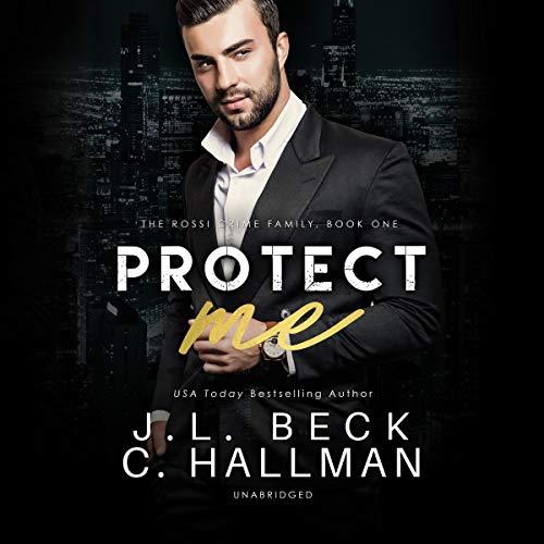 Protect Me: A Mafia Romance cover art