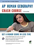 AP Human Geography Crash Course: Get a Higher Score in Less Time (Advanced Placement (AP) Crash Course) (English Edition)