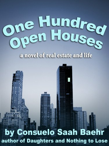 One Hundred Open Houses (A novel of a woman on the edge) (English Edition)