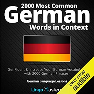 2000 Most Common German Words in Context: Get Fluent & Increase Your German Vocabulary with 2000 German Phrases audiobook cover art