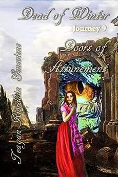 Dead of Winter: Journey 9, Doors of Attunement by [Teagan Ríordáin Geneviene]