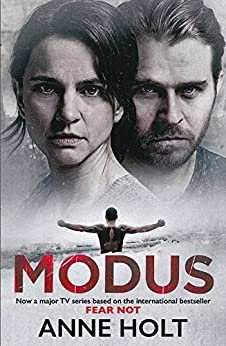 Modus: Originally published as Fear Not by [Anne Holt]