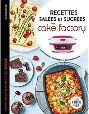Recettes salées et sucrées avec cake factory