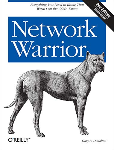 Network Warrior: Everything You Need to Know That Wasn