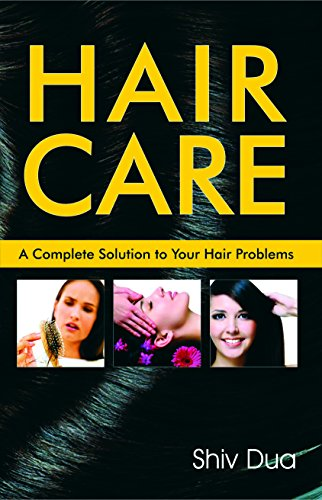 HAIR CARE: A Complete Solution t...