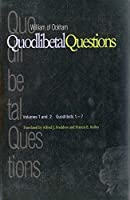 Quodlibetal Questions: Volumes 1 and 2, Quodlibets 1-7 (Yale Library of Medieval Philosophy Series)