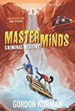 Masterminds: Criminal Destiny (Masterminds, 2)