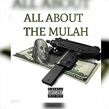 All About the Mulah