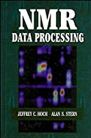 NMR Data Processing by Jeffrey C. Hoch Alan Stern(1996-10-05)