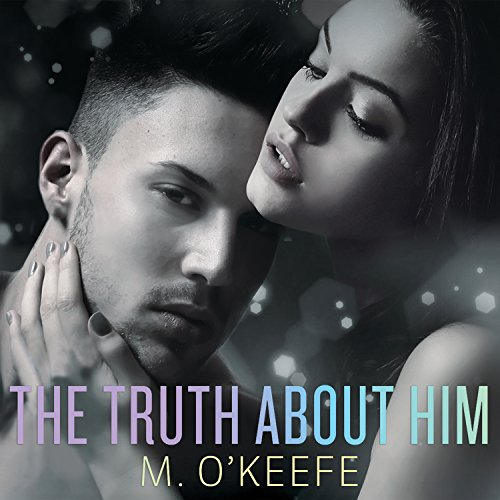 The Truth About Him audiobook cover art