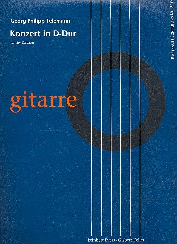 Konzert D-Dur: für 4 Gitarren