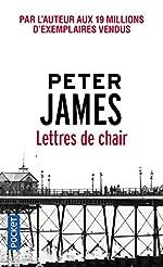 Lettres de chair de Peter JAMES
