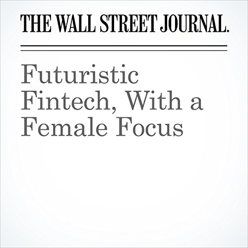 Futuristic Fintech, With a Female Focus copertina