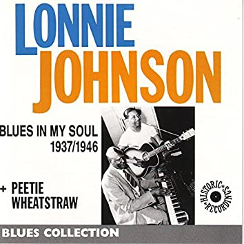 Blues In My Soul 1937-1946 (Blues Collection Historic Recordings)