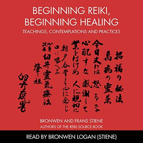 Beginning Reiki, Beginning Healing audiobook cover art