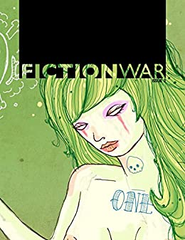 Fiction War Magazine: Issue 2 by [Wolvesburrow Productions, Christina Grant, Kristy Lin Billuni, Marta Tanrikulu]