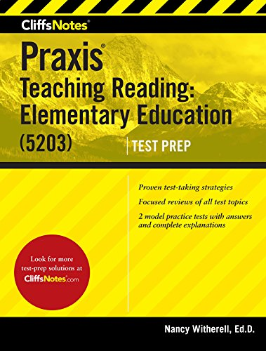 Compare Textbook Prices for CliffsNotes Praxis Teaching Reading: Elementary Education 5203 First Edition, New edition Edition ISBN 9780544911161 by Witherell, Nancy