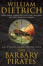 The Barbary Pirates: An Ethan Gage Adventure (Ethan Gage Adventures Book 4)