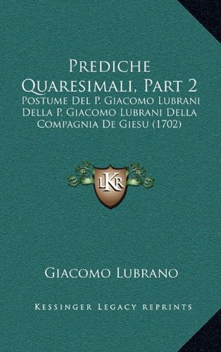 Prediche Quaresimali, Part 2
