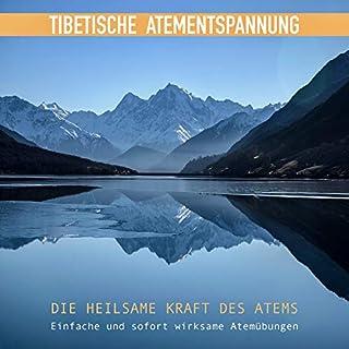 Tibetische Atementspannung - Einfache und sofort wirksame Atemübungen Titelbild