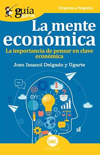 Guíaburros La mente económica