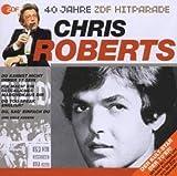 Songtexte von Chris Roberts - 40 Jahre ZDF Hitparade: Chris Roberts
