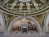 Envisioning New Jersey: An Illustrated History of the Garden State (Rivergate Regionals Collection)
