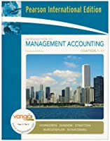 Introduction to Management Accounting-Chapters 1-17: International Edition