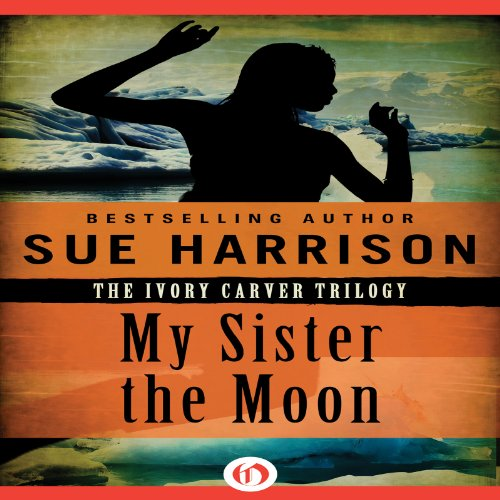 My Sister the Moon audiobook cover art