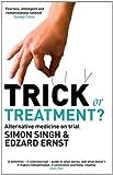 Trick or Treatment?: Alternative Medicine on Trial (English Edition)