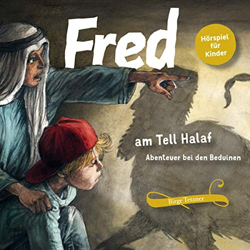 Fred am Tell Halaf Titelbild