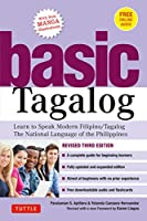 Basic Tagalog: Learn to Speak Modern Filipino/ Tagalog, the National Language of the Philippines, With Online Audio