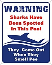 CORNERIA 8X10 Funny Sharks Have Been Spotted in This Pool Sign, No Pee in Pool Rules Sign,Swimming Pool Sign