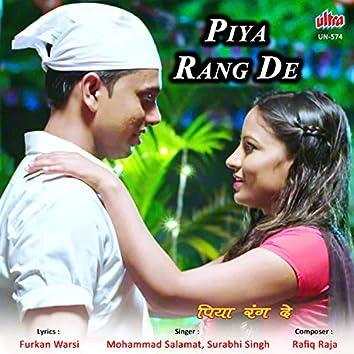 Piya Rang De