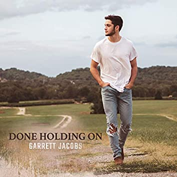 Done Holding On