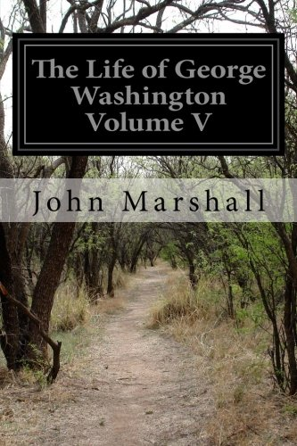 Download The Life of George Washington 1502451387