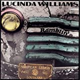 Ramblin' by Lucinda Williams (1992-07-13)