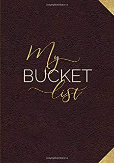 My Bucket List: Guided Prompt Journal For Keeping Track of Your Adventures   100 Entries (Personal Edition)