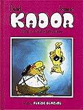 Kador - Tome 02