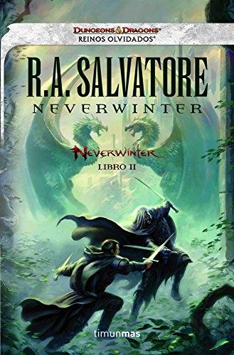 Neverwinter nº 02/04 Neverwinter: Reinos Olvidados. Libro II