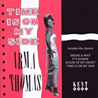 Time is on My Side by IRMA THOMAS (1996-11-05)