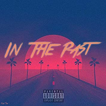 In the Past (feat. Jruss)