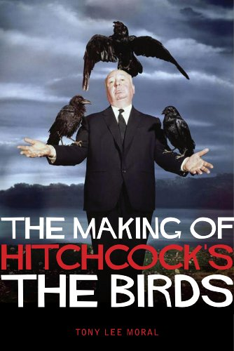 The Making of Hitchcock's The Birds (English Edition)