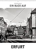 Ein Blick auf Erfurt (Wandkalender 2022 DIN A3 hoch): Ein ungewohnter Blick in harten Schwarz-Weiss-Bildern auf Erfurt (Monatskalender, 14 Seiten )