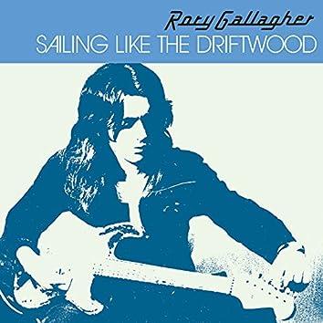 Sailing Like The Driftwood