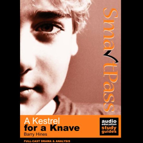 SmartPass Audio Education Study Guide to A Kestrel for a Knave (Dramatised) Titelbild