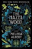 Hazel Wood (The Hazel Wood, 1)