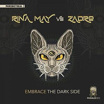 Embrace The Dark Side