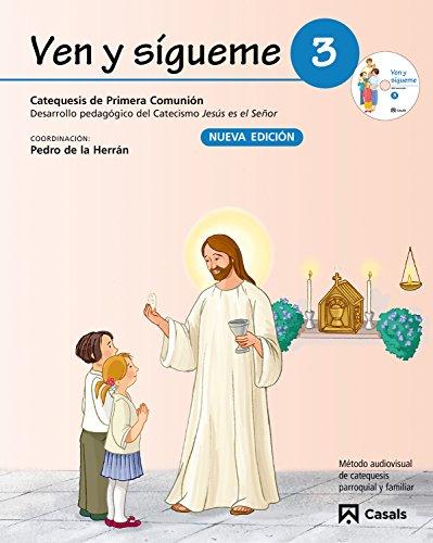 Ven y sígueme 3: Desarrollo pedagógico del Catecismo Jesús es el Señor - 9788421843031