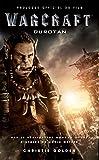 Warcraft - Le prologue officiel du film - Durotan - Format Kindle - 2,49 €